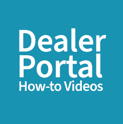 Dealer Portal How-to Videos
